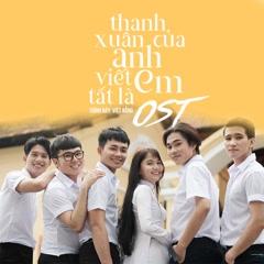 Thanh Xuân Của Anh Viết Tắt Là Em OST