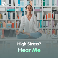 High Stress? Hear Me