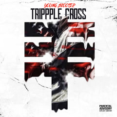 Trippple Cross (Single) - Young Scooter