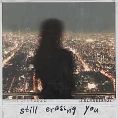 Still Erasing You (Single) - Yasu