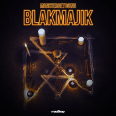 Blakmajik (Single) - Monstergetdown