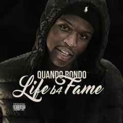 Life B4 Fame - Quando Rondo