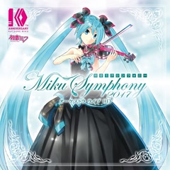 Miku Symphony 2017 ~ Orchestra Live CD (CD2) - Various Artists