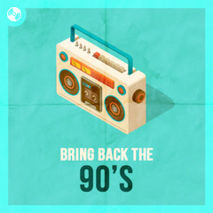 Bring Back The 90's - Various Artists