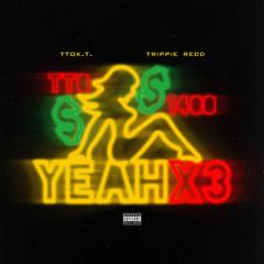 Yeah X3 (Single)