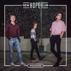 Medicine (Single) - New Hope Club