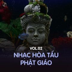 Album Nhạc Hòa Tấu Phật Giáo Vol 2 - Various Artists
