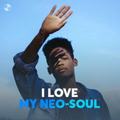 I Love My Neo-Soul