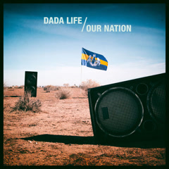 Our Nation - Dada Life
