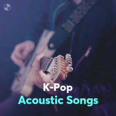 K-Pop Acoustic Songs
