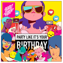 Party Like It's Your Birthday (Single)