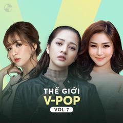 Thế Giới V-Pop Vol 7 - Bích Phương, Bảo Anh, Hương Tràm