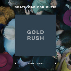 Gold Rush (Trooko Remix)