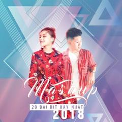 Mashup 20 Bài Hit Hay Nhất 2018 (Single) - Đỗ Nguyên Phúc, Fanny Trần
