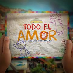 Todo El Amor (Single) - De La Ghetto