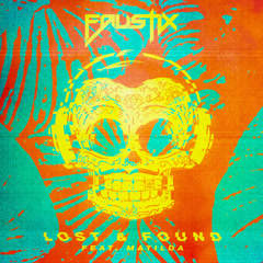 Lost & Found (Single) - Faustix
