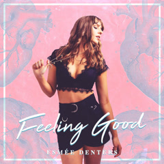 Feeling Good (Single) - Esmee Denters