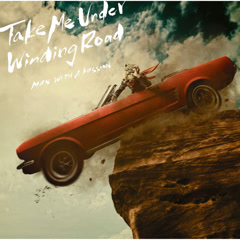 Take Me Under / Winding Road (EP)