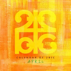 Calendar of 2BIC (April) (Single) - 2Bic