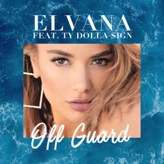 Off Guard (Single) - Elvana