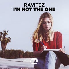 I'm Not The One (Single) - Ravitez