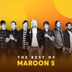 Những Bài Hát Hay Nhất Của Maroon 5