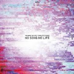 [no Game No Life] complete Songs 'NO SONG NO LIFE'