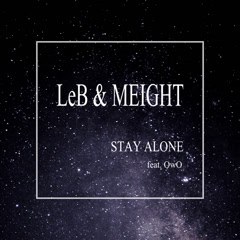 Stay Alone (Single) - LeB, Meight