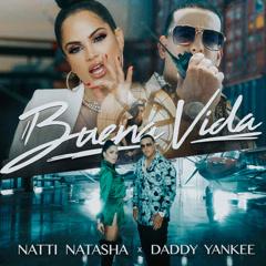 Buena Vida (Single) - Natti Natasha, Daddy Yankee