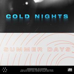 Cold Nights / Summer Days (Single) - A R I Z O N A