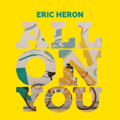 All On You (Single) - Eric Heron