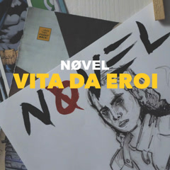 Vita Da Eroi (Single) - Novel