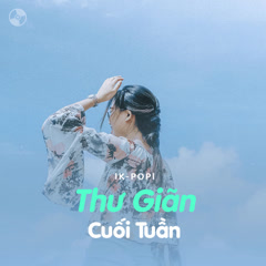 Thư Giãn Cuối Tuần - Various Artists