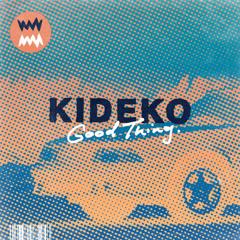Good Thing (Single) - Kideko