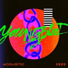 Youngblood (Acoustic) - 5 Seconds Of Summer