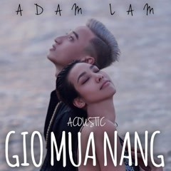 Gió Mưa Nắng (Acoustic) (Single)