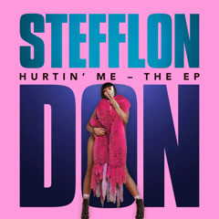 Hurtin' Me (Single) - Stefflon Don