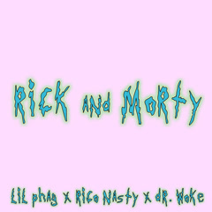 Rick And Morty (Single)