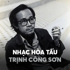 Album Nhạc Hòa Tấu Trịnh Công Sơn - Various Artists