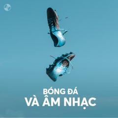 Bóng Đá Và Âm Nhạc - Various Artists
