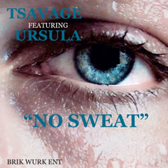 No Sweat (Single) - T.Savage