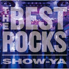 THE BEST ROCKS - SHOW-YA