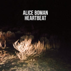 Heartbeat (Single) - Alice Boman
