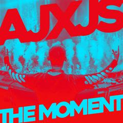 The Moment (Single) - AJXJS