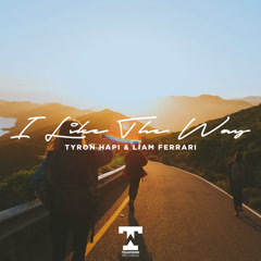 I Like The Way (Single) - Tyron Hapi, Liam Ferrari