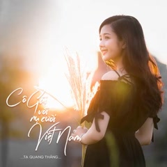 Cô Gái Với Nụ Cười Việt Nam (Single) - Tạ Quang Thắng