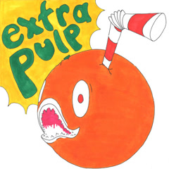 Extra Pulp (EP)