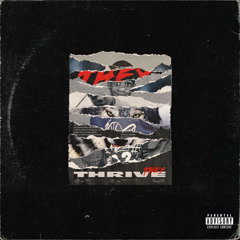 Thrive (Single) - THEY.
