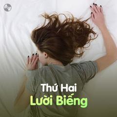 Thứ Hai Lười Biếng - Various Artists