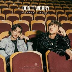 Don't Worry (Single) - GUNMIN, HEEDO